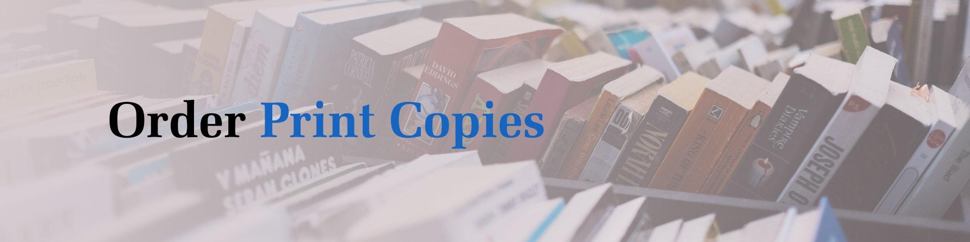 Order Print Copies