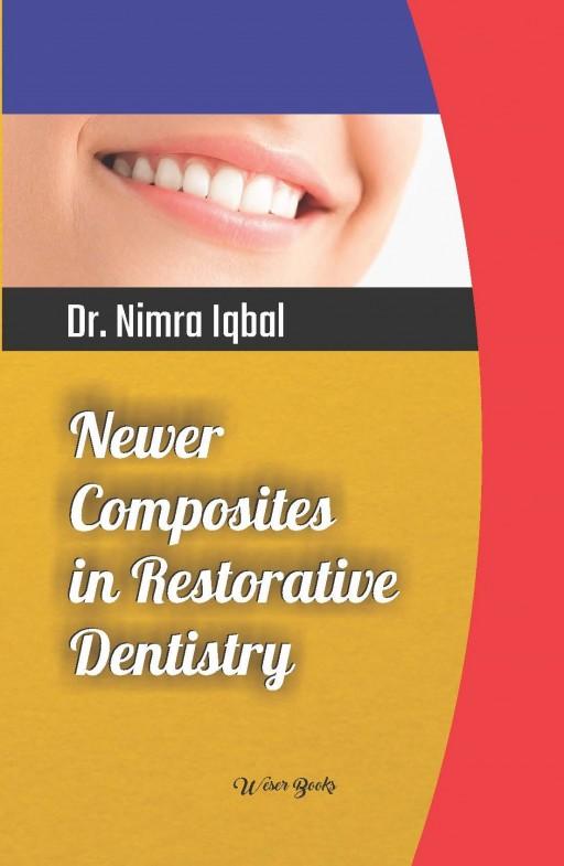 Newer Composites in Restorative Dentistry