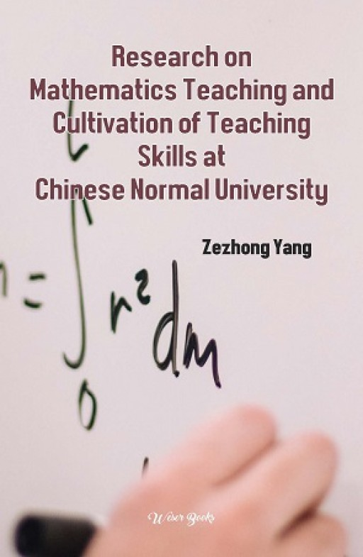 Research on Mathematics Teaching and Cultivation of Teaching Skills at Chinese Normal University