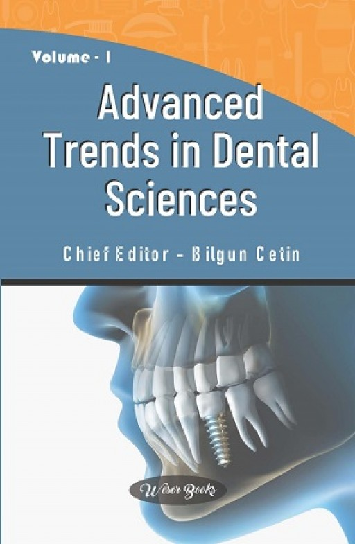 Advanced Trends in Dental Sciences