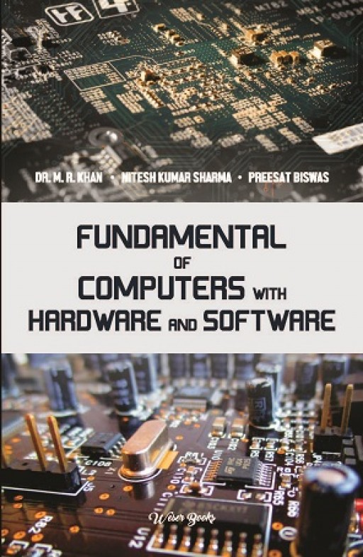 Fundamental of Computers with Hardware and Software