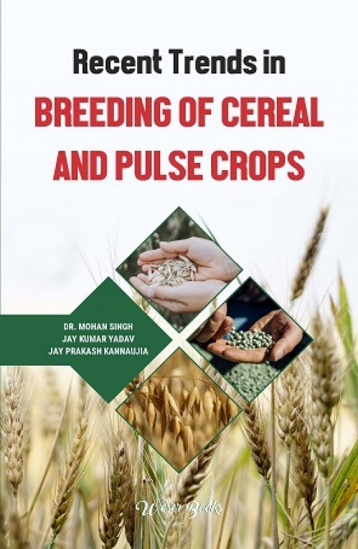 Recent Trends in Breeding of Cereal and Pulse Crops