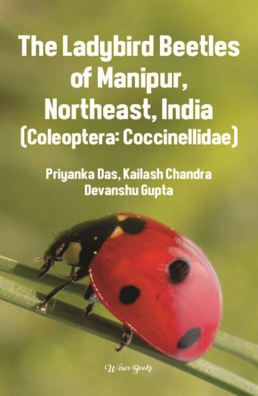 The Ladybird Beetles of Manipur, Northeast, India (Coleoptera: Coccinellidae)