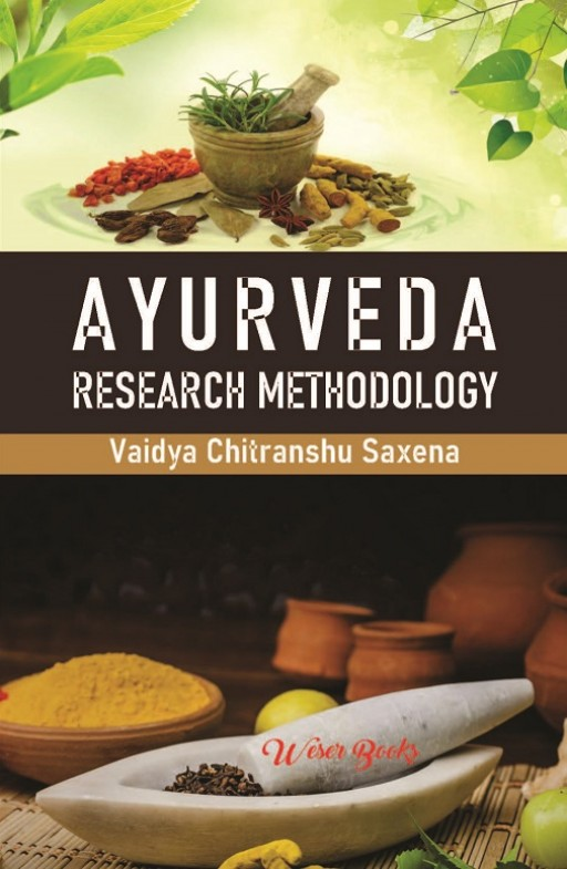 Ayurveda: Research Methodology