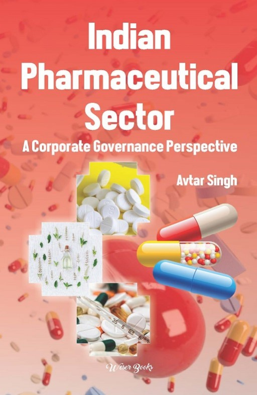 Indian Pharmaceutical Sector: A Corporate Governance Perspective