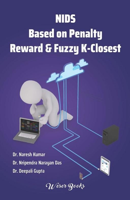 NIDS Based on Penalty Reward & Fuzzy K-Closest