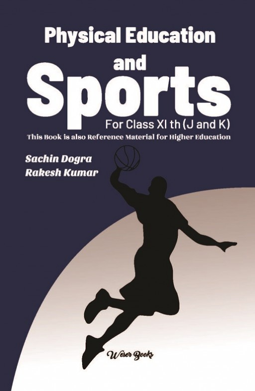 Physical Education and Sports: For class XIth (J & K)