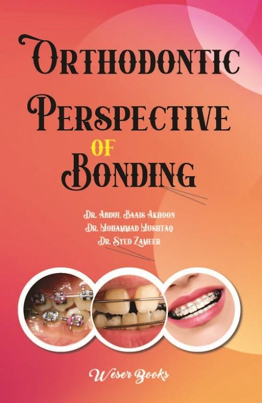 Orthodontic Perspective of Bonding
