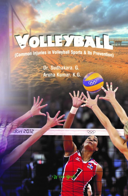 Volleyball (Common Injuries in Volleyball Sports & Its Prevention)