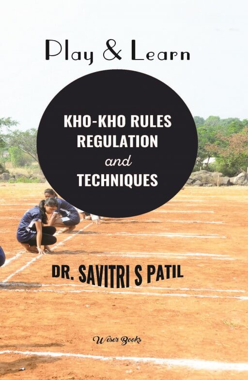 Play & Learn Kho-Kho rules Regulation and Techniques