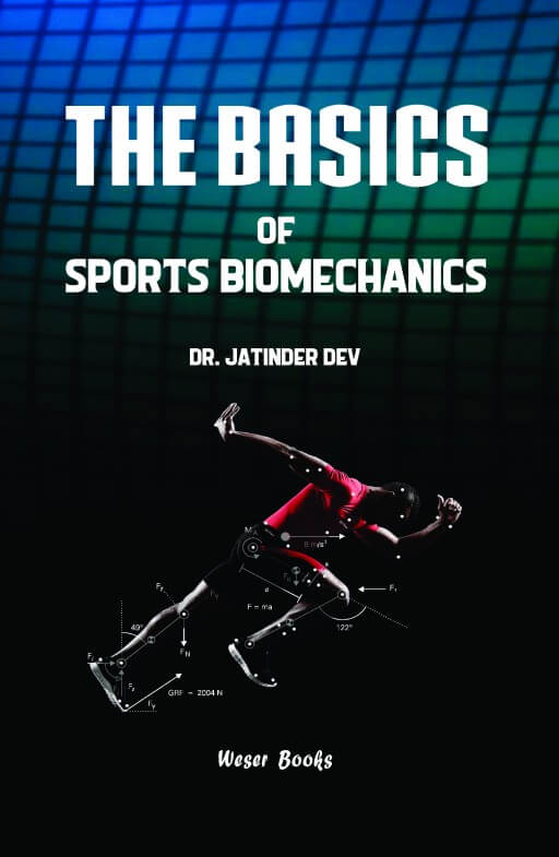 The Basics of Sports Biomechanics