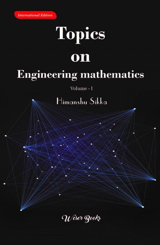 Topics on Engineering Mathematics