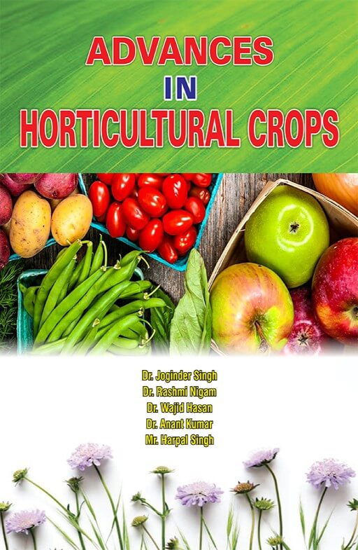 Advances in Horticultural Crops