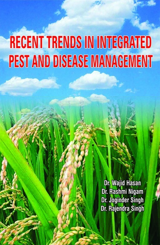 Recent Trends in Integrated Pest and Disease Management