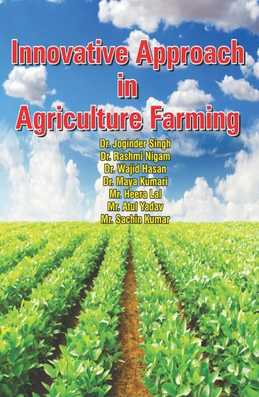 Innovative Approach in Agriculture Farming