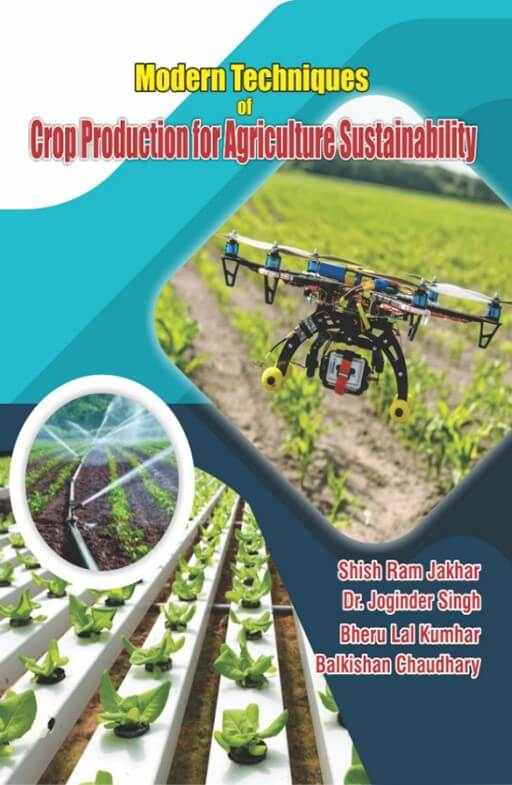 Modern Techniques of Crop Production for Agriculture Sustainability
