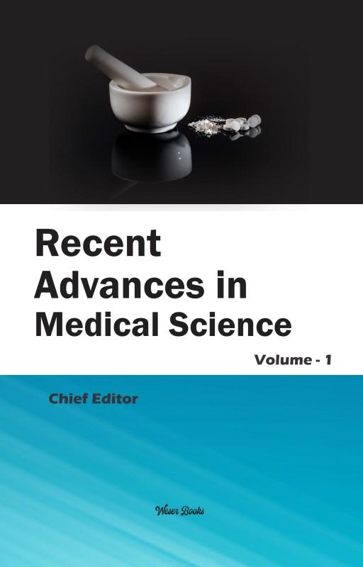 Recent Advances in Medical Sciences