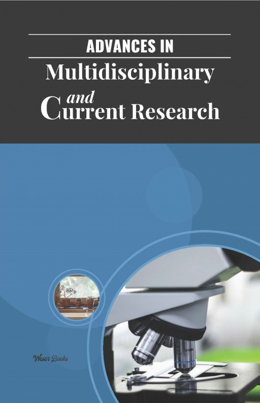 Advances in Multidisciplinary and Current Research
