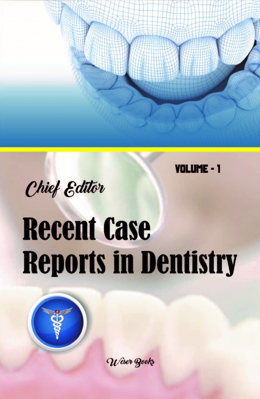 Recent Case Reports in Dentistry