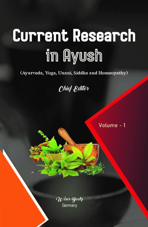 Current Research in Ayush (Ayurveda, Yoga, Unani, Siddha and Homeopathy)