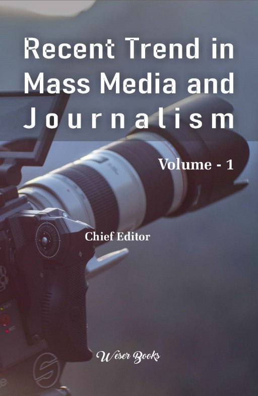 Recent Trends in Mass Media and Journalism
