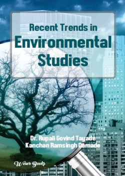 Recent Trends in Environmental Studies