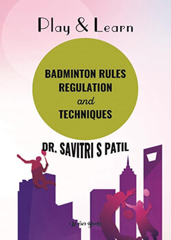 Play & Learn Badminton Rules Regulation and Techniques