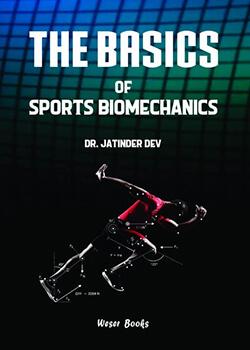 The Basics of Sports Biomechanics